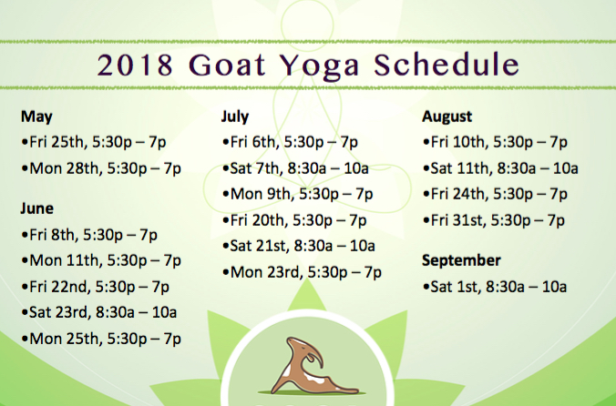 2018 Goat Yoga Schedule